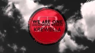 [Drumstep] Krewella - We Are One [Desembra Remix]