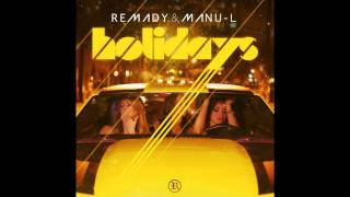 REMADY & MANU-L HOLIDAYS OFFICIAL