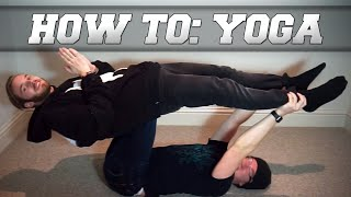 HOW TO BE A YOGA MASTER!