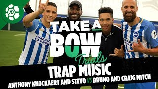 Anthony Knockaert and Stevo The Madman Vs Bruno and Craig Mitch - Trap Music (Take a Bow Trials)