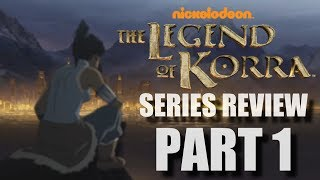 The Legend Of Korra Series Review Part 1 (Books 1/2)