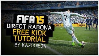 Direct Rabona Free Kick Tutorial | FIFA 15