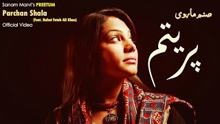 Parchan Shala | Sanam Marvi | Rahat Fateh Ali Khan | Virsa Heritage Revived