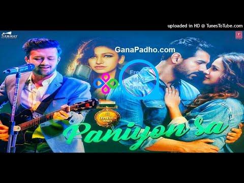 Xxx Mp4 Paniyon Sa Mp3 Song Download Satyameva Jayate Tulsi Kumar Atif Aslam Fresh Mp3 Songs 3gp Sex