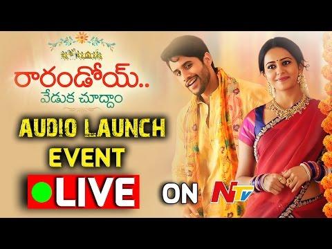 Rarandoi Veduka Chuddam Movie Audio Launch    LIVE    Naga Chaitanya, Rakul Preet Singh, DSP
