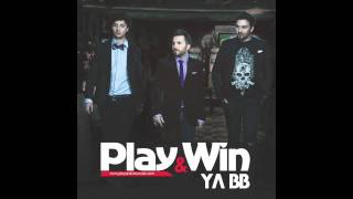 Play & Win - Ya BB (Official Radio Version)