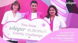 New Whisper Ultra Soft - 2x Softer   Women's Day Blogger Meet