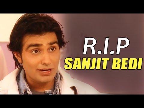 Xxx Mp4 Sanjeevani Actor Sanjit Bedi PASSES AWAY 3gp Sex