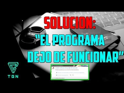 SOLUCION El Programa Dejo de Funcionar Tutorial