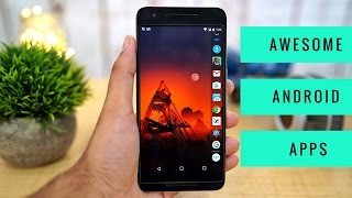 10 ANDROID APPS YOU MUST TRY !