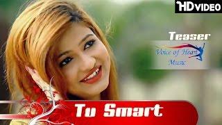 Tu Smart | Teaser | Rajni Gurjar | Yuvraj G | Ankit Kasana | Kajal Sharma | Arun Gurjar | VOHM