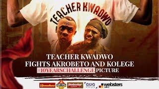 "Teacher Kwadwo fights Akrobeto and Kolege over ""10yearsChallange"" picture.😂"
