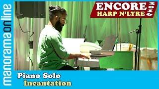 Incantation, David Hicken | Piano Solo |  Encore 2016 | Harp' N Lyre | Manorama Online