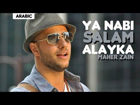 Maher Zain - Ya Nabi Salam Alayka (Arabic Version) mp3