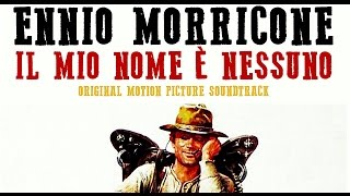 Ennio Morricone ● My Name is Nobody ●  (Version 3) [HQ Audio]