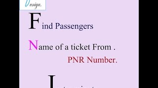Find Passenger Name of a Ticket from | PNR | No. Simple and Easy.
