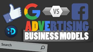 How Google and Facebook make money - Advertising Business Models