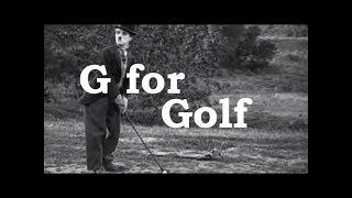 Charlie Chaplin ABCs - G for Golf