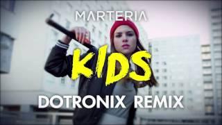 Marteria - Kids (Dotronix Drum & Bass Remix)