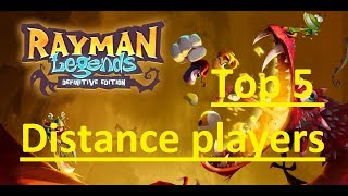 Rayman Legends Top 5 Distance Players 2017