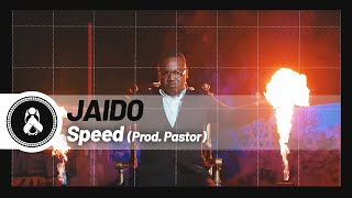 Jaido - Speed (Prod. Pastor)