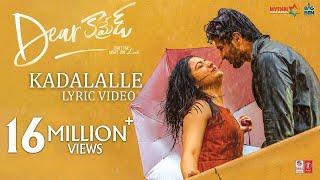 Dear Comrade Telugu - Kadalalle Lyrical Video Song | Vijay Deverakonda | Rashmika | Bharat Kamma