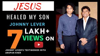 Johnny lever sharing his testimony - How GOD healed his Son, Rakesh Roshan, Hrithik Roshan etc..