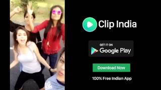 Clip - भारत का विडियो नेटवर्क | Download 100% Indian App