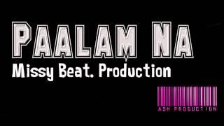 Paalam Na   Missy Beat Production