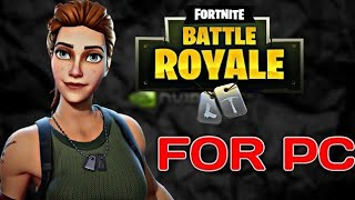 Download  Fortnite Battle Royale Free To PC Windows 10/8/7   Must Watch 2018 (HINDI)
