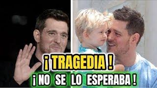 ¡ HACE UNAS HORAS ! Triste Noticia Michael Bublé anuncia su retiro por TERR¡BLE C4NC3R DE SU HIJO !