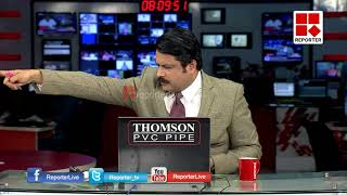 സഭ കൂടുതല് പ്രതിസന്ധിയിലേക്കോ?   NEWS NIGHT_Reporter Live