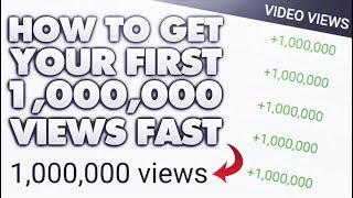 How+To+Get+Your+First+Million+Views+On+YouTube%21+%28Watch+Until+The+End%29