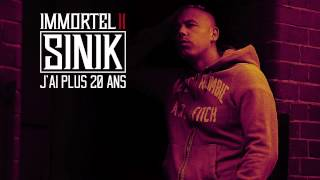 SINIK - J'ai Plus 20 Ans