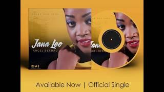 ANGEL BENARD - JANA LEO NEW DAY (OFFICIAL AUDIO)