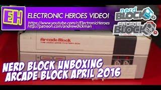 E-Heroes - Nerd Block Arcade Block Unboxing April 2016