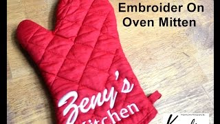 How To Embroider On Oven Mitten