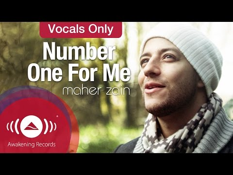 Maher Zain - Number One For Me | Vocals Only - Official Music Video mp3