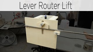 Quick Action Lever Router Lift - 187