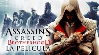 Assassin's Creed Brotherhood (La Hermandad) | Película completa en Español (Full Movie) + DLC's