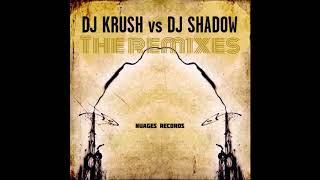 Nuages Records Presents DJ Krush vs  DJ Shadow