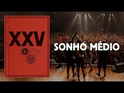 Xxx Mp4 Dead Fish Sonho Médio XXV Ao Vivo Em SP 3gp Sex