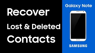 [Samsung GALAXY Recovery] How to Recover Lost Contacts from Samsung Android Phones ?
