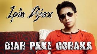biar pake goraka ipin dijex official music video