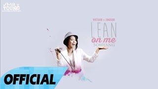 [Vietsub + Engsub][Live on stage] Lean On Me - Sohyang 소향