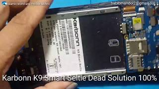 Karbonn K9 smart selfie dead mode solution 100% presenting by Islamic world and mobile technology
