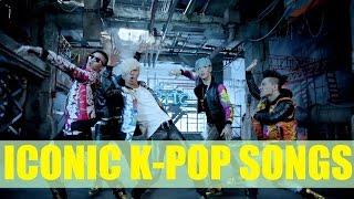 Iconic K-pop Songs / K-pop Songs That Every Fan Know or Heard