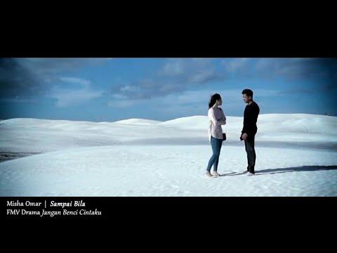 (OST JANGAN BENCI CINTAKU) Misha Omar - Sampai Bila (Lyric Video)