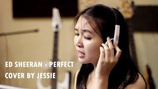 Ed Sheeran - Perfect (Cover) by Jessie Graciella