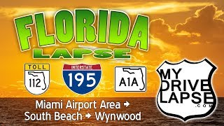 Miami Airport to South Beach and Wynwood - Dashcam